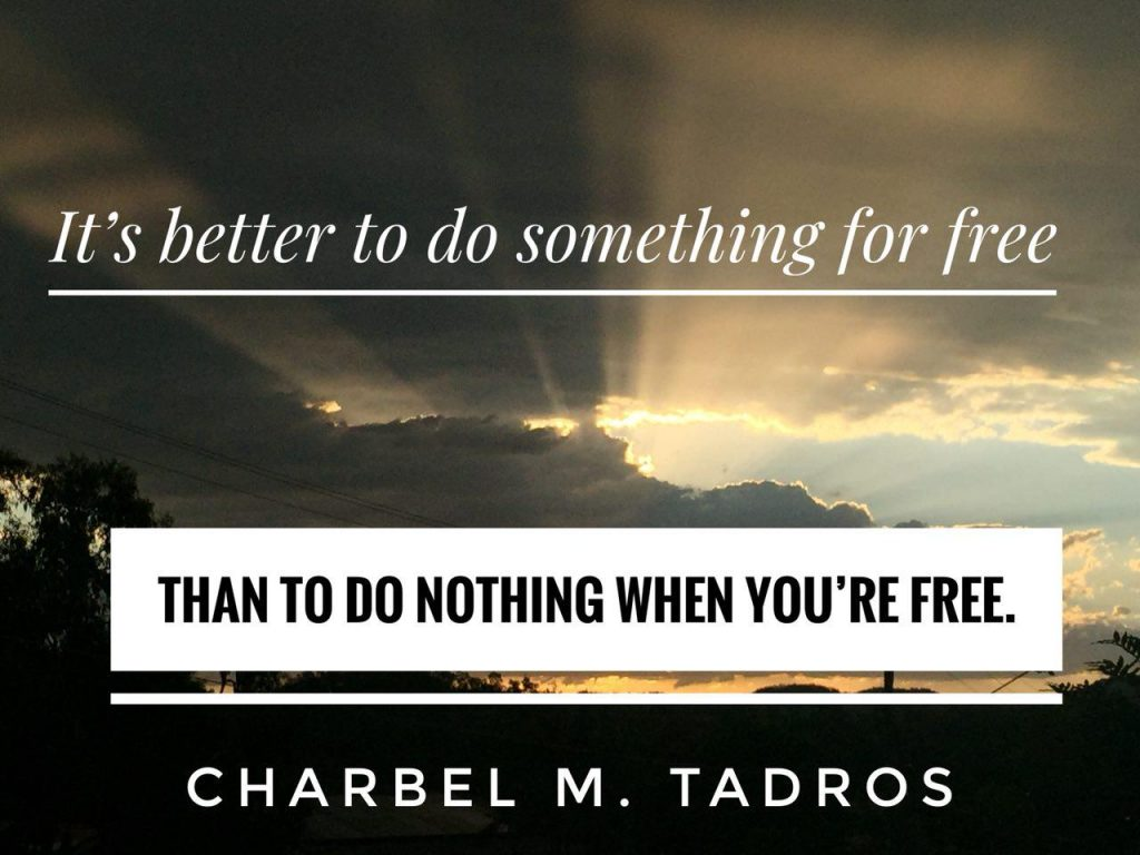 do something better than nothing
