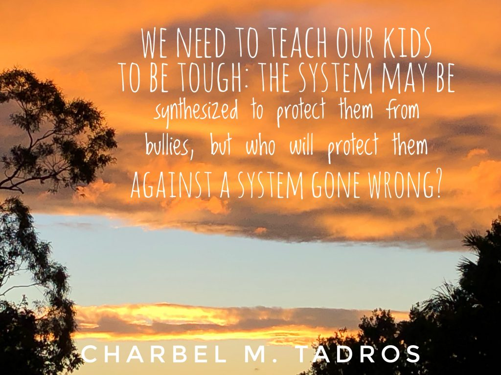 We need to teach our kids to be tough: the system may be synthesised to protect them from bullies, but who will protect them against a system gone wrong?